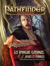 Pathfinder : Les horreurs classiques, revues et corrigées
