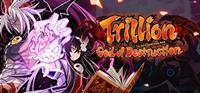 Trillion : God of Destruction - PC
