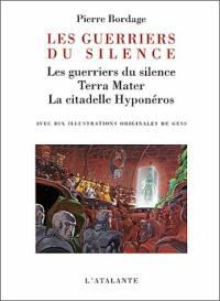 Les Guerriers du Silence : La Trilogie des Guerriers du Silence