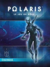 Polaris 3ème édition : Equinoxe