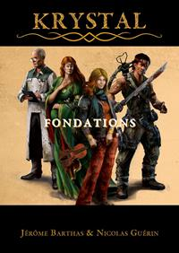 Krystal : Fondations