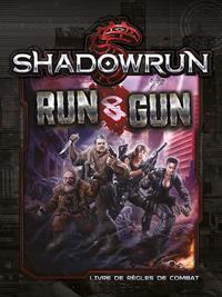 Shadowrun 5ème édition : Run & Gun