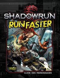 Shadowrun 5ème édition : Run Faster