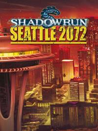 Shadowrun 4ème édition : Seattle 2072