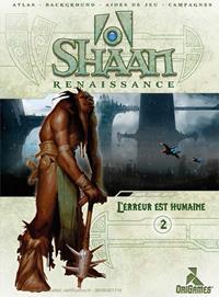 Shaan Renaissance : L'erreur est humaine