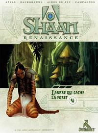 Shaan Renaissance : L'arbre qui cache la forêt