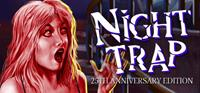 Night Trap - 25th Anniversary Edition - PSN