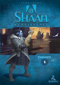 Shaan Renaissance : Itinérances volume 1