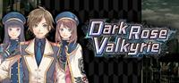 Dark Rose Valkyrie - PC