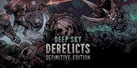 Deep Sky Derelicts : Definitive Edition - XBLA