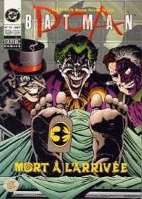 Batman Hors-Série - Série I : MORT À L'ARRIVÉE
