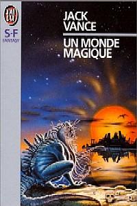 Un monde magique