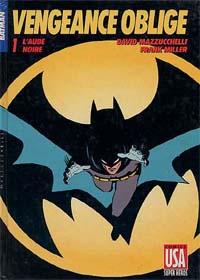 Batman : Année Un : Vengeance Oblige 1 - L'aube noire