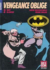 Batman : Année Un : Vengeance Oblige 2 - Nuit blanche