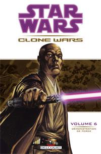 Star Wars Clone Wars, Tome 6 : Démonstration de force