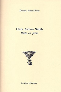 Clark Ashton Smith - Poète en Prose