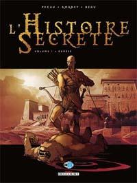 L'histoire secrète, Tome 1 : Genèse