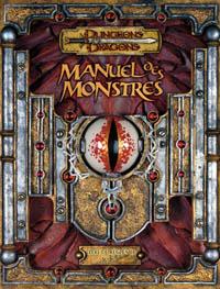 Dungeons & Dragons 3ème édition : Manuel des Monstres- édition 3.5
