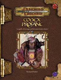Dungeons & Dragons 3ème édition : Codex profane - édition 3.5