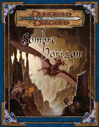 Dungeons & Dragons 3ème édition : Sombre Horizon
