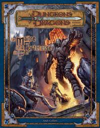 Dungeons & Dragons 3ème édition : Le Maître de la Forteresse de Fer
