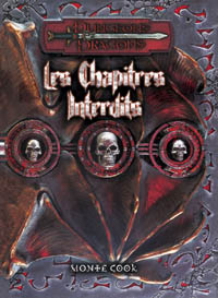 Dungeons & Dragons 3ème édition : Les Chapitres Interdits