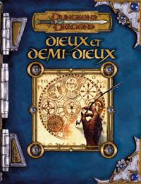 Dungeons & Dragons 3ème édition : Dieux et Demi-Dieux