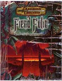 Dungeons & Dragons 3ème édition : Fiend Folio
