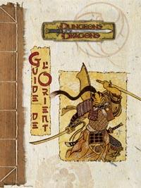 Dungeons & Dragons 3ème édition : Guide de l'Orient
