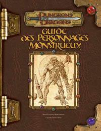 Dungeons & Dragons 3ème édition : Guide des Personnages Monstrueux