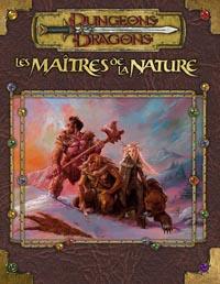 Dungeons & Dragons 3ème édition : Les Maîtres de la Nature