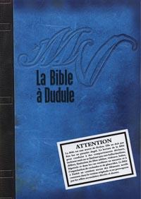 In Nomine Satanis / Magna Veritas 4ème édition : La Bible à Dudule