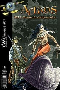 Arkeos : 01- L'Ombre du Conquistador