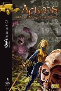 Arkeos : 02 - Les Masques d'Ebène