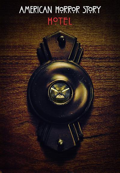 Affiche American Horror Story saison 5 Hotel - Oeuilleton