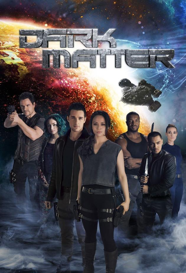 Affiche de la série Dark Matter - l'équipage