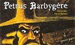 Voir la fiche Petrus Barbygère : Le Croquemitaine d'Ecume [#2 - 1997]