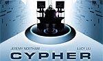 Voir la critique de Cypher : Une bonne surprise