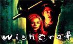 Voir la fiche Wishcraft [2002]