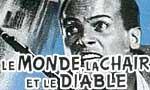 Voir la fiche Le Monde, la chair et le diable [1959]