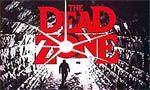 Voir la critique de Dead Zone : King à la sauce Cronenberg