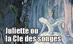 Voir la fiche Juliette ou la Clé des songes [1951]