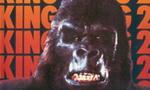 Voir la fiche King Kong II [1986]
