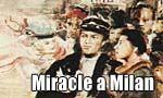 Voir la fiche Miracle à Milan [1951]