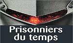 Voir la critique de Prisonniers du Temps : Prisonniers du livre !