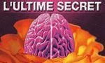 Voir la fiche Le père de nos pères : L'Ultime Secret [#2 - 2003]