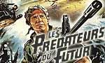 Voir la fiche Les prédateurs du futur [1983]