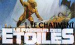 Voir la fiche Le passeur des étoiles : Le Châtiment [#1 - 2002]