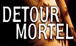 Voir la fiche Détour Mortel [#1 - 2003]