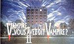 Voir la critique de Vampires,vous avez dit vampires? 2 : Les Dandridge ont la rancune tenace